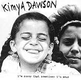 I'm Sorry That Sometimes I'm Mean [Us Import] Kimya Dawson