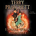 I Shall Wear Midnight Audiobook by Terry Pratchett Narrated by Stephen Briggs