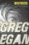 Distress (0575081732) by Egan, Greg