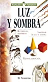 img - for Luz Y Sombra (Spanish Edition) book / textbook / text book