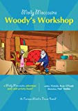 img - for Molly Moccasins -- Woody's Workshop (Molly Moccasins Adventure Story and Activity Books) book / textbook / text book