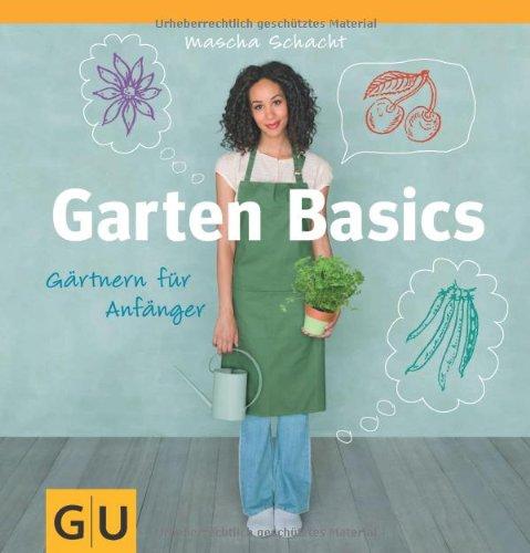 Buch-Cover: Garten Basics - Gärtnern für Anfänger