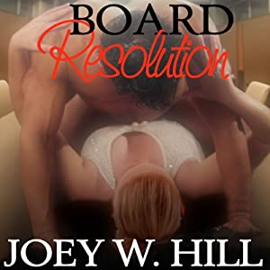 Board Resolution | [Joey W. Hill]