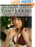 Thai Hookers 101 - What You MUST Know About SEX And Prostitutes Before Coming To Thailand