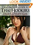 Thai Hookers 101 - What You MUST Know...