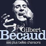 Gilbert Bécaud : Ses plus belles chansons