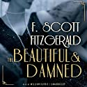 The Beautiful and the Damned Audiobook by F. Scott Fitzgerald Narrated by William Dufris