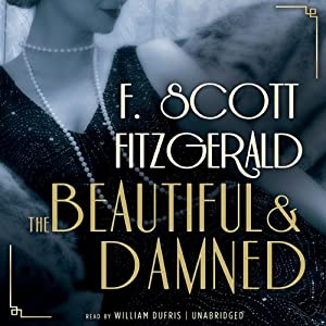 The Beautiful and the Damned Hörbuch