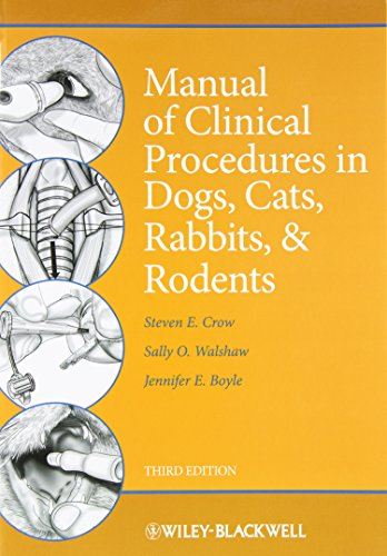 Manual of Clinical Procedures in Dogs, Cats, Rabbits, and...