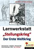 img - for Lernwerkstatt 'Stellungskrieg' - Der Erste Weltkri book / textbook / text book
