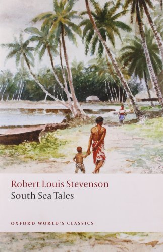 South Sea Tales (Oxford World's Classics)