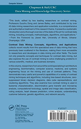 Contrast Data Mining: Concepts, Algorithms, and Applications (Chapman & Hall/CRC Data Mining and Knowledge Discovery Series)