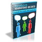 """Facebook Marketing Geheimnisse - Nutzen Sie Facebook Marketing f�r Ihr Business, aber richtig !von """"Charly Kusch"""""""