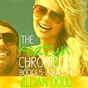 Adore me: The Keatyn Chronicles 4.5, Book 4.5 Audiobook by Jillian Dodd Narrated by Maren McGuire