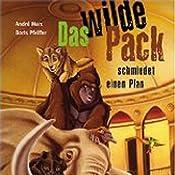 Das wilde Pack (Das wilde Pack 1) | André Marx, Boris Pfeiffer