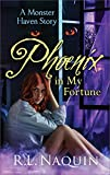 img - for Phoenix in My Fortune (A Monster Haven Story Book 6) book / textbook / text book