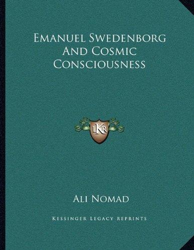 Emanuel Swedenborg and Cosmic Consciousness