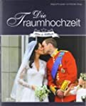 Die Traumhochzeit: Kate & William