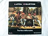 Latin Quarter LATIN QUARTER The New Millionaires 12