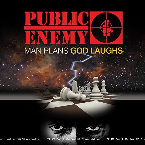 Public Enemy - Man Plans God Laughs (X) - Zortam Music