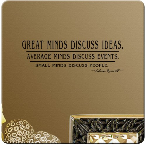 Small Minds Discuss People Quote: Be Funky & Wise With Wisdom Wall Quotes : Funk This House