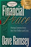 Financial Peace: Putting Common Sense Into Your Dollars and Cents