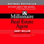 The Millionaire Real Estate Agent: It's Not About the Money | Gary Keller,Dave Jenks,Jay Papasan