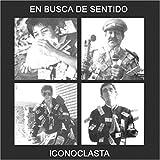 En Busca De Sentido by ICONOCLASTA (2001-01-01)