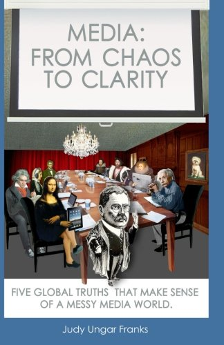 Media: From Chaos to Clarity PDF