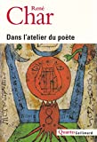Dans L'Atelier Du Poete (French Edition) (207078391X) by Char, Rene