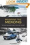 Bounding the Mekong: The Asian Develo...
