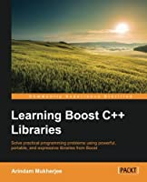 Learning Boost C++ Libraries Front Cover