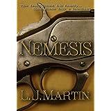 Nemesis - The Nemesis Series ~ L. J. Martin