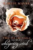The Oath Saga: Whispering Wind