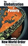 The Globalization of Poverty and the New World Order (0973714700) by Michel Chossudovsky