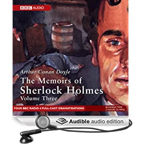 Memoirs of Sherlock Holmes, Volume 3 (Dramatised)
