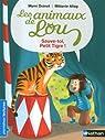 Les animaux de Lou : Sauve-toi, Petit Tigre ! par Doinet
