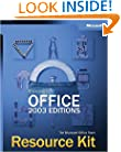 Microsoft® Office 2003 Editions Resource Kit (Pro-Resource Kit)