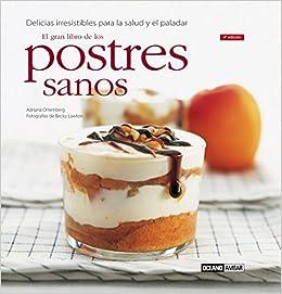 Postres Sanos - El Gran Libro (Cocina Natural) (Spanish Edition
