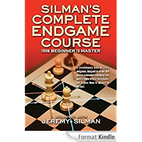 Silman's Complete Endgame Course: From Beginner to Master (English Edition)