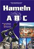 Hameln ABC: Sehenswürdigkeiten von A bis Z / Important points from A to Z