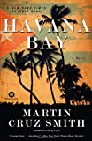 Havana Bay: A Novel