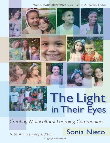 The Light in Their Eyes: Creating Multicultural Learning...