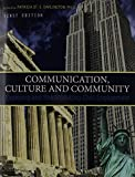 img - for Communication, Culture and Community: Exploring and Reintroducing Civic Engagement book / textbook / text book