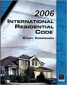 2006 International Residential Code Study Companion