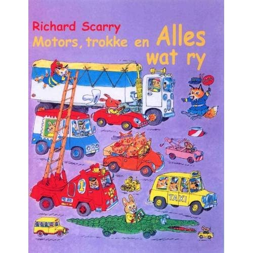 Motors, Trokke En Alles Wat Ry (Afrikaans Edition): Richard Scarry