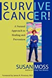 img - for Survive Cancer! book / textbook / text book