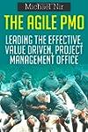 The Agile Pmo - Leading the Effective...