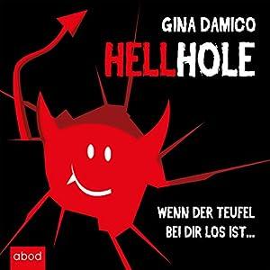 Hellhole Hörbuch