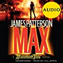 MAX: A Maximum Ride Novel Audiobook by James Patterson Narrated by Jill Apple